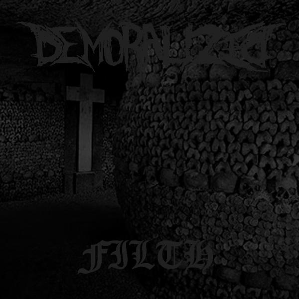 Demoralized - Filth (EP)
