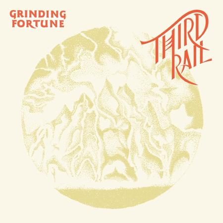 Grinding Fortune - Third Rail
