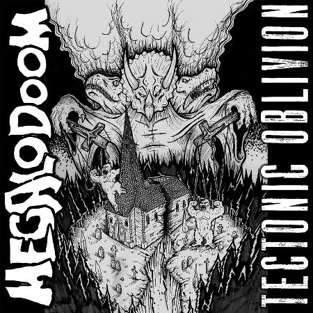 Megalodoom - Tectonic Oblivion (EP)