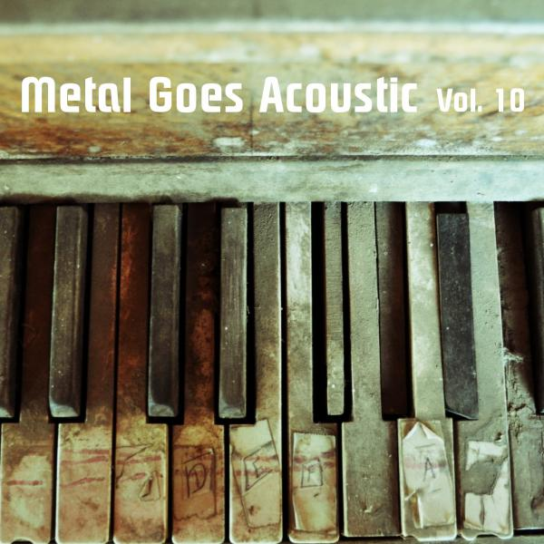 Various Artists - Metal Goes Acoustic Vol. 10