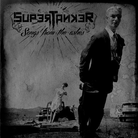 Supertanker - Songs From The Ashes