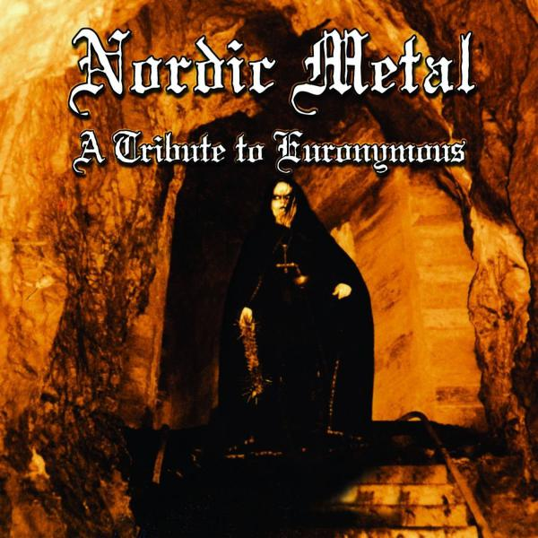 Various Artists - Nordic Metal - A Tribute To Euronymous