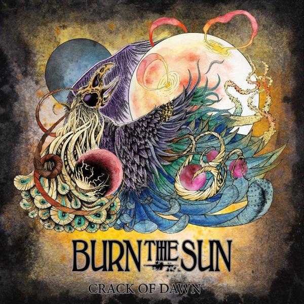 Burn the Sun - Crack of Dawn (2014, Stoner Desert Rock) - Скачать бесплатно