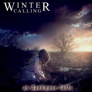 Winter Calling  - As Darkness Falls