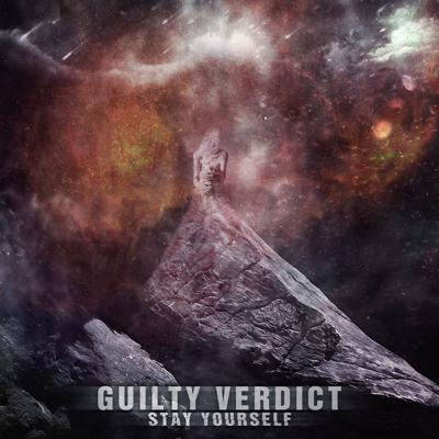 Guilty Verdict - StayYourSelf (EP)