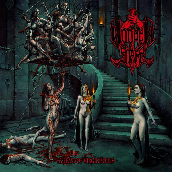 Wooden Stake - A Feast Of Virgin Souls