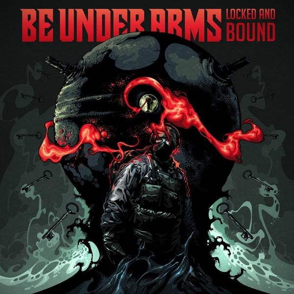 Be Under Arms - Locked And Bound (EP)