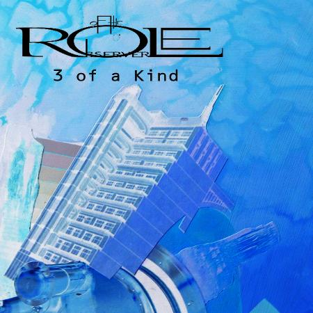 Role of the Observer - 3 of a Kind (EP)
