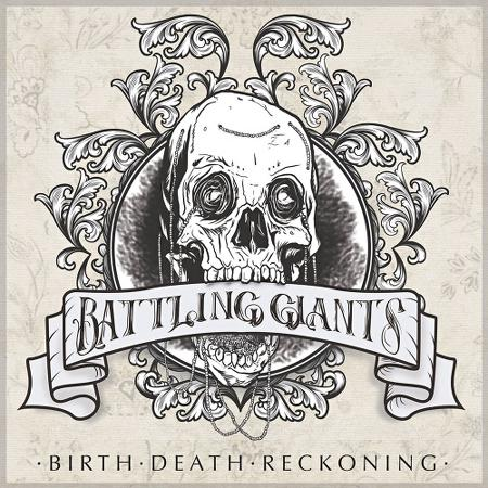 Battling Giants - Birth/Death/Reckoning