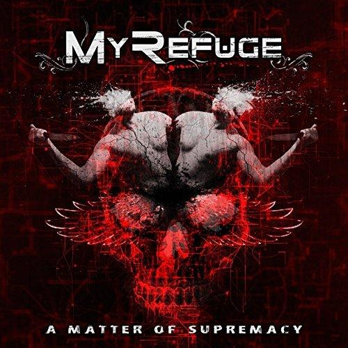 My Refuge - A Matter Of Supremacy