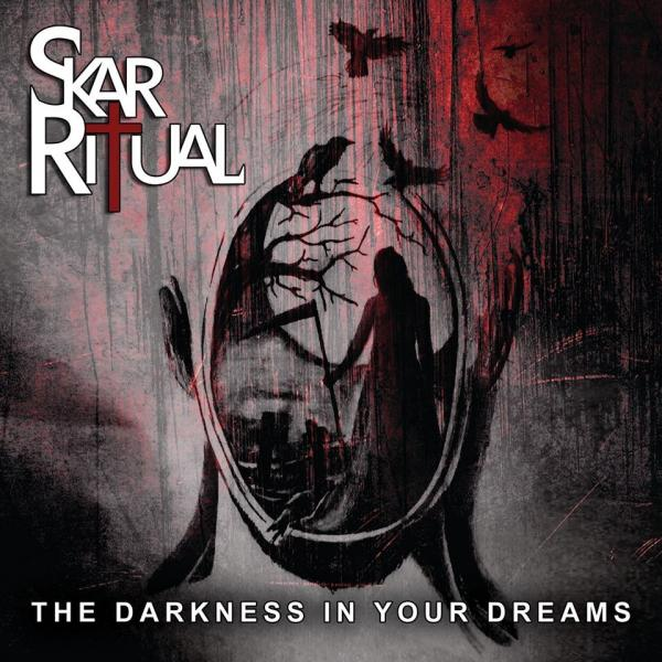 Skar Ritual - The Darkness In Your Dreams