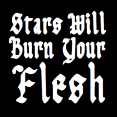 Stars Will Burn Your Flesh - Discography (2013 - 2015)