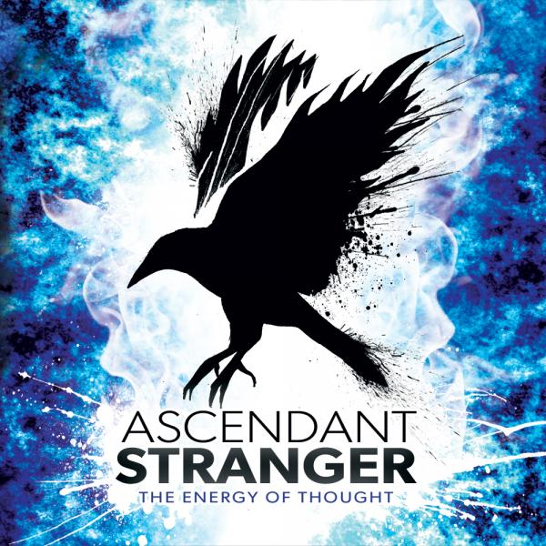 Ascendant Stranger - The Energy Of Thought