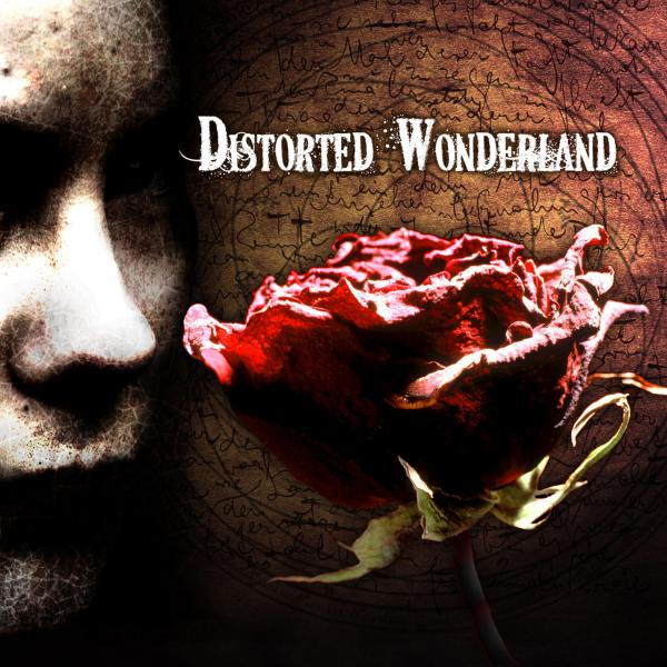 Distorted Wonderland - Distorted Wonderland