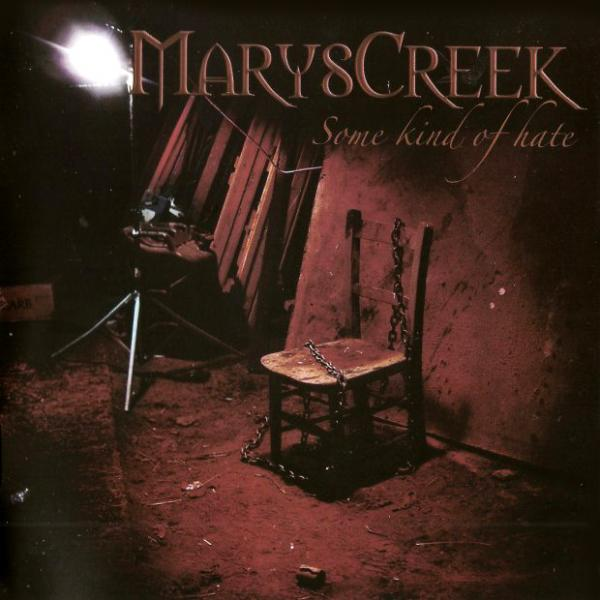 Marys Creek - Some Kind Of Hate