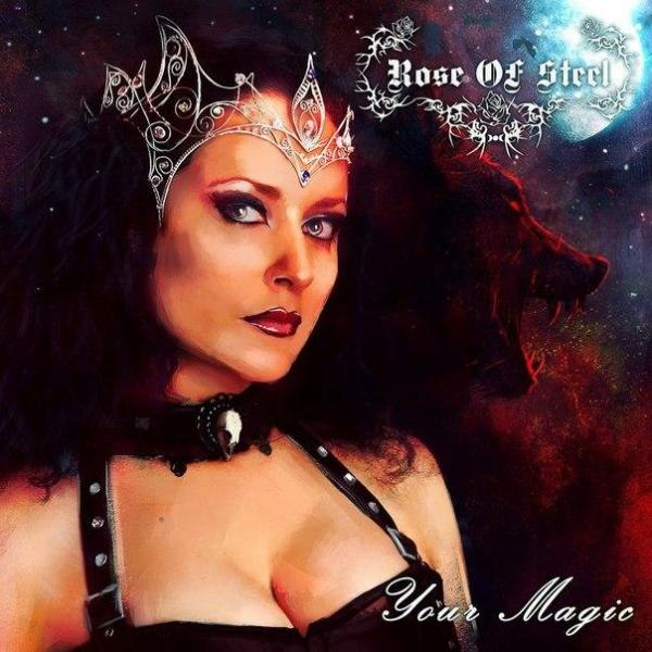 Rose Of Steel - Your Magic (EP)