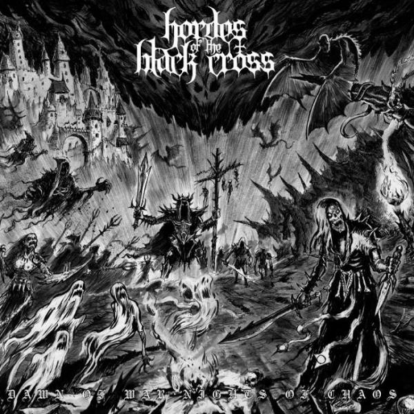 Hordes Of The Black Cross  - Dawn Of War, Nights Of Chaos