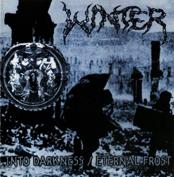 Winter - Into Darkness / Eternal Frost (Compilation) (Lossless)
