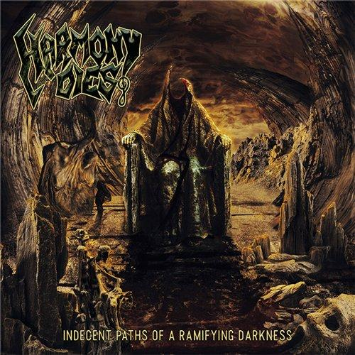 Harmony Dies  - Indecent Paths Of A Ramifying Darkness (EP)
