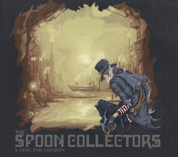 The Spoon Collectors - A Dime For Charon