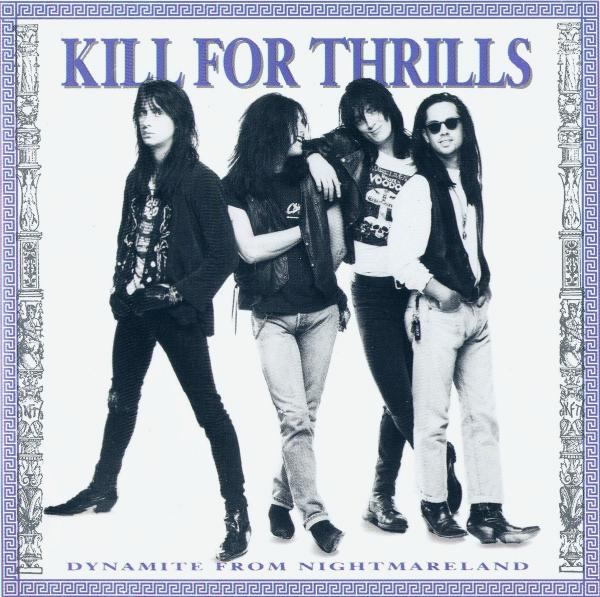 Kill for Thrills  - Dynamite From Nightmareland (Remastered 2016)