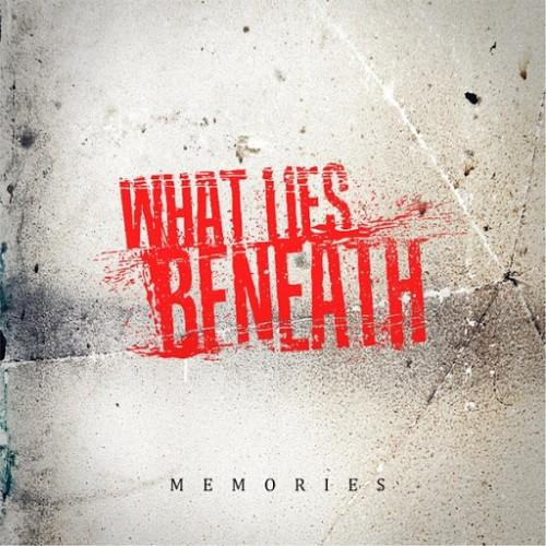 What Lies Beneath - Memories