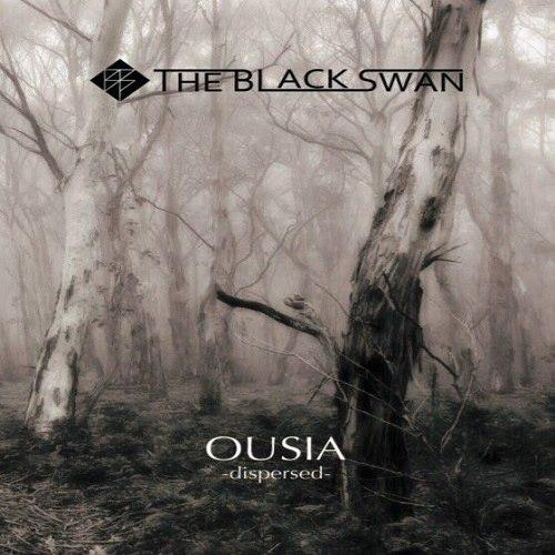 The Black Swan - Ousia -dispersed-