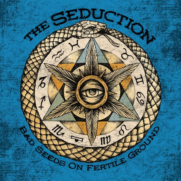 The Seduction - Bad Seeds On Fertile Ground