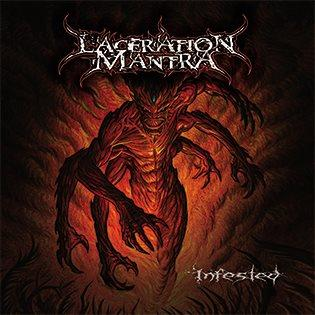 Laceration Mantra - Infested
