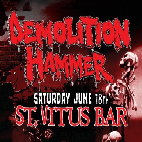 Demolition Hammer - Live At Saint Vitus Bar