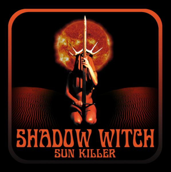 Shadow Witch - Sun Killer