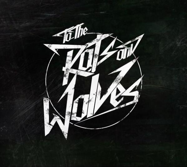 To The Rats And Wolves  - Discography (2013 - 2016)