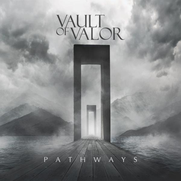 Vault Of Valor  - Pathways (Single)