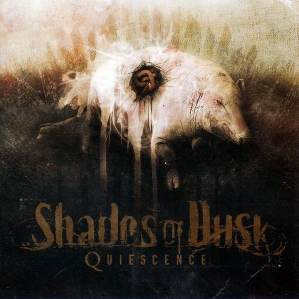 Shades Of Dusk  - Quiescence (Lossless)