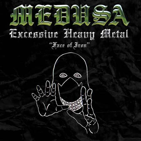 Medusa - Face Of Iron (EP)