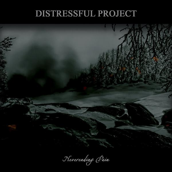 Distressful Project - (ex-Atra Hora) Neverending Pain