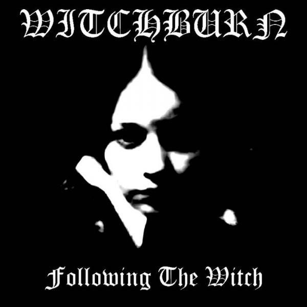 Witchburn - Following The Witch (EP)