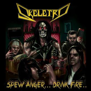 Skeletro - Spew Anger... Drink Fire