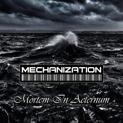 Mechanization - Mortem in Aeternum