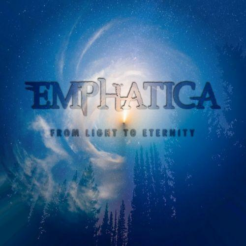 Emphatica - From Light To Eternity