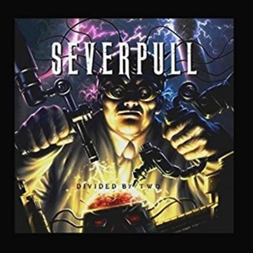 Severpull  - Divided By Two (EP)