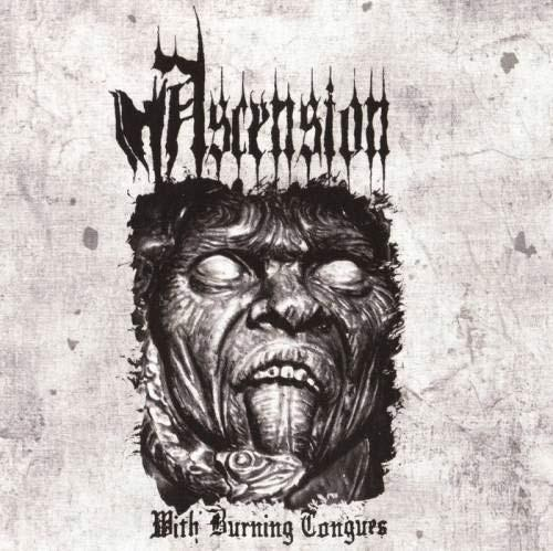 Ascension - With Burning Tongues (Lossless)