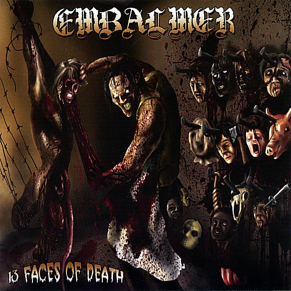 Embalmer - 13 Faces of Death