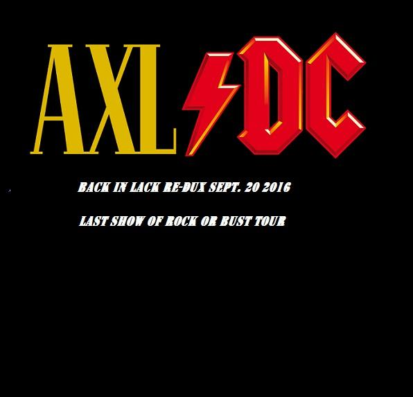 AXL/ DC - Back In Lack RE-DUX (Live)
