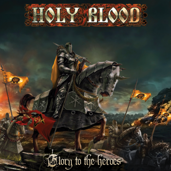 Holy Blood - Glory To The Heroes (EP)