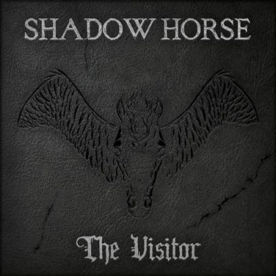Shadow Horse - The Visitor