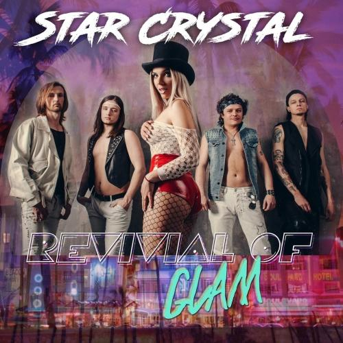 Star Crystal - Revival of Glam