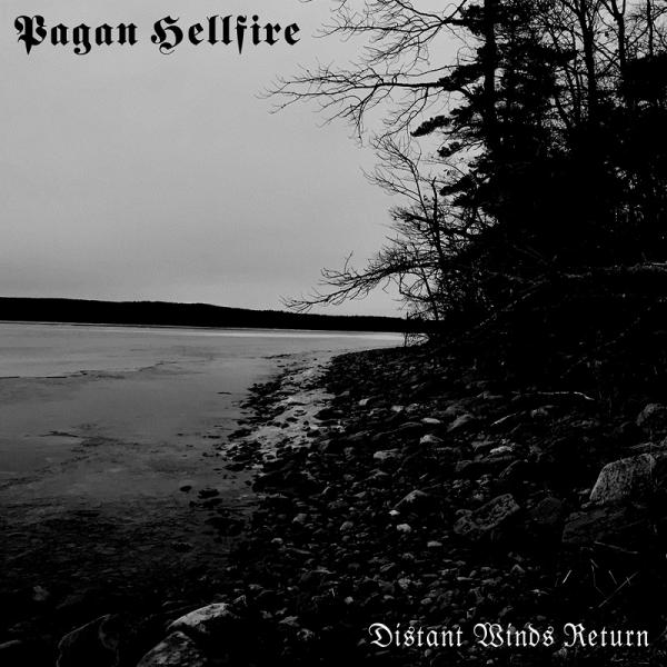 Pagan Hellfire - Distant Winds Return (Compilation)