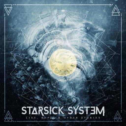Starsick System  - Lies, Hopes & Other Stories