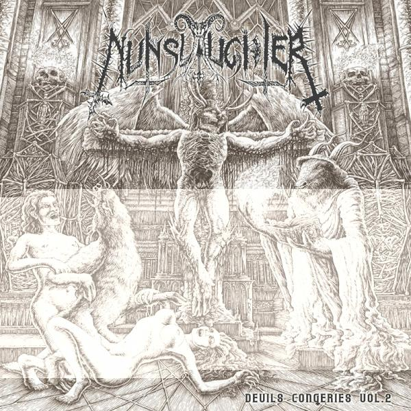 Nunslaughter - The Devil's Congeries - Volume 2 (Compilation)